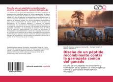 Borítókép a  Diseño de un péptido recombinante contra la garrapata común del ganado - hoz