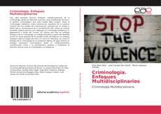 Criminología. Enfoques Multidisciplinarios kitap kapağı
