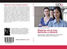 Обложка Mujeres en la Ley. Derecho y Género