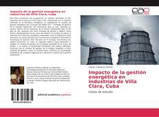 Capa do livro de Impacto de la gestión energética en industrias de Villa Clara, Cuba