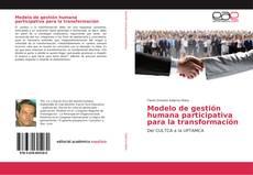 Portada del libro de Modelo de gestión humana participativa para la transformación