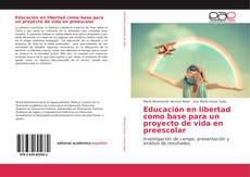 Portada del libro de Educación en libertad como base para un proyecto de vida en preescolar