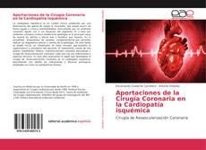 Portada del libro de Aportaciones de la Cirugía Coronaria en la Cardiopatía isquémica
