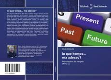 Bookcover of In quel tempo... ma adesso?