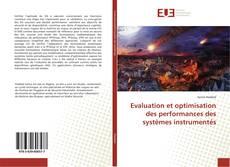 Couverture de Evaluation et optimisation des performances des systèmes instrumentés