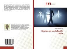 Copertina di Gestion de portefeuille client