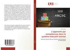 Bookcover of L'approche par compétences dans le système éducatif ivoirien
