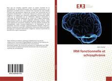 Обложка IRM fonctionnelle et schizophrénie
