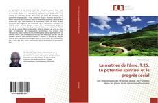 Capa do livro de La matrice de l'âme. T.25. Le potentiel spirituel et le progrès social
