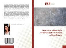 Portada del libro de TOM et troubles de la communication dans la schizophrénie