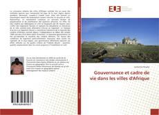 Gouvernance et cadre de vie dans les villes d'Afrique kitap kapağı