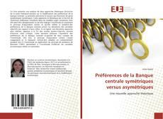 Préférences de la Banque centrale symétriques versus asymétriques kitap kapağı