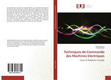 Copertina di Techniques de Commande des Machines Electriques