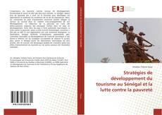 Bookcover of Stratégies de développement du tourisme au Sénégal et la lutte contre la pauvreté