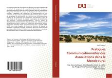Bookcover of Pratiques Communicationnelles des Associations dans le Monde rural