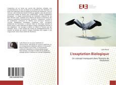 Couverture de L'exaptation Biologique