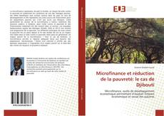Couverture de Microfinance et réduction de la pauvreté: le cas de Djibouti