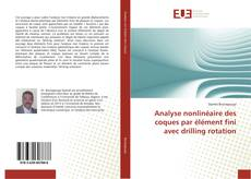 Обложка Analyse nonlinéaire des coques par élément fini avec drilling rotation