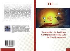 Bookcover of Conception de Systèmes Contrôlés en Réseau Sûrs de Fonctionnement