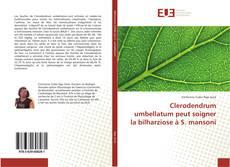 Clerodendrum umbellatum peut soigner la bilharziose à S. mansoni kitap kapağı