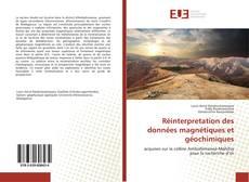Réinterpretation des données magnétiques et géochimiques的封面