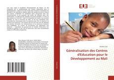 Обложка Généralisation des Centres d'Education pour le Développement au Mali