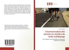 Bookcover of L'harmonisation des normes en matière de lutte antidopage