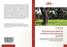 Éstimation du stock du carbone et des éléments nutritifs kitap kapağı
