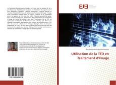 Bookcover of Utilisation de la TFD en Traitement d'Image