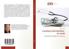 Copertina di L'analyse coût-bénéfice en santé