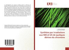 Synthèse par irradiations aux MO et US de quelques dérives du chromène kitap kapağı