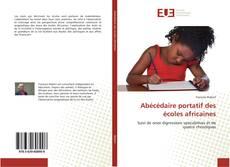 Couverture de Abécédaire portatif des écoles africaines