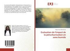 Bookcover of Evaluation de l'impact de la périurbanisation en zone humide