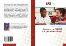 Bookcover of J'apprends le GENGBE (Langue Kwa du Togo)