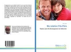 Обложка Ma relation Fils-Père