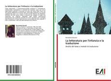 Couverture de La letteratura per l'infanzia e la traduzione