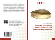 Bookcover of Temporal variation in length frequency and biomass of Perna perna