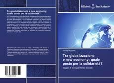 Couverture de Tra globalizzazione e new economy: quale posto per la solidarietà?