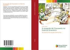 Bookcover of A recepção de Clausewitz no Exército brasileiro