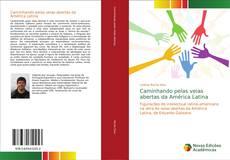Buchcover von Caminhando pelas veias abertas da América Latina