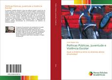 Borítókép a  Políticas Públicas, Juventude e Violência Escolar - hoz