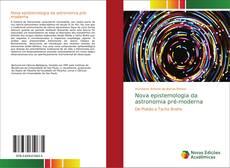 Capa do livro de Nova epistemologia da astronomia pré-moderna