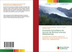 Capa do livro de Avaliação toxicológica de taninos de Mimosa arenosa MIMOSACEAE