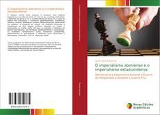 Bookcover of O imperialismo ateniense e o imperialismo estadunidense