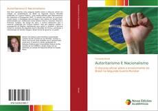 Bookcover of Autoritarismo E Nacionalismo