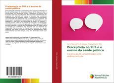Borítókép a  Preceptoria no SUS e o ensino da saúde pública - hoz
