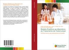 Capa do livro de Modelo Preditivo ao Abandono do Tratamento da Tuberculose