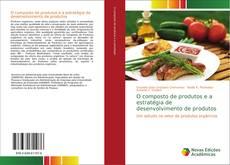Capa do livro de O composto de produtos e a estratégia de desenvolvimento de produtos