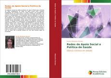 Copertina di Redes de Apoio Social e   Política de Saúde