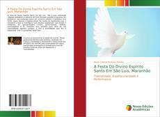 Bookcover of A Festa Do Divino Espírito Santo Em São Luís, Maranhão